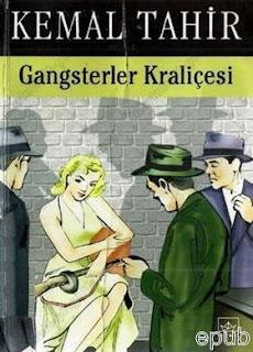 Kemal Tahir - Gangsterler Kraliçesi