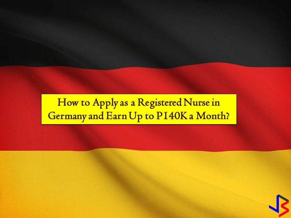 How to Apply as a Registered Nurse in Germany and Earn Up to P140,000 a Month?