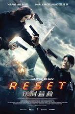Reset (2017) ย้อนเวลา ล่าทะลุมิติ