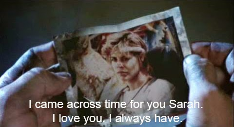 I came across time for you, Sarah. I love you. I always have. Terminator