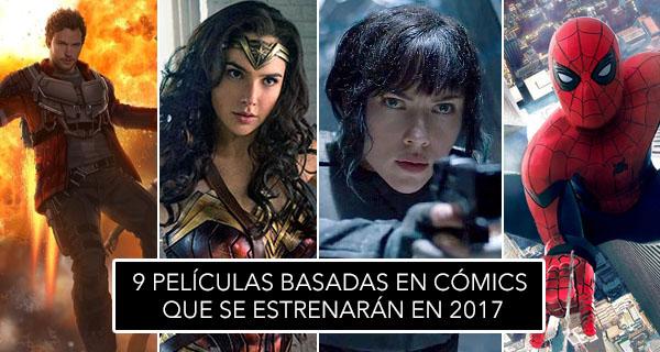 9 películas basadas en cómics que se estrenarán en 2017