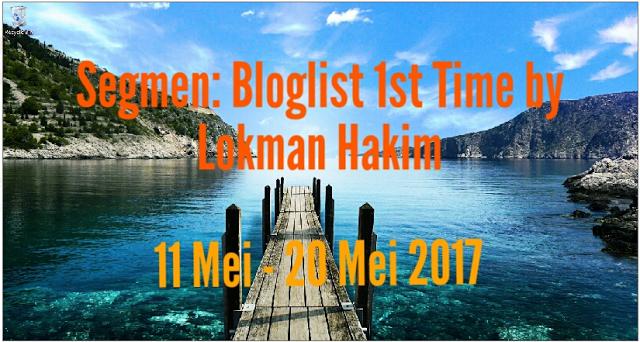 http://www.blogaqiem.com/2017/05/segmen-bloglist-1st-time-by-lokman-hakim.html?m=1