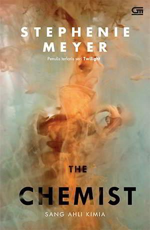 The Chemist - Sang Ahli Kimia PDF Karya Stephenie Meyer