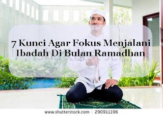 http://www.nurulfitri.com/2016/06/7-kunci-sukses-menjalani-ibadah-Ramadhan.html