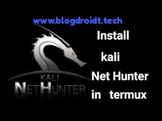 Cara install kali nethunter di android tanpa root pake termux