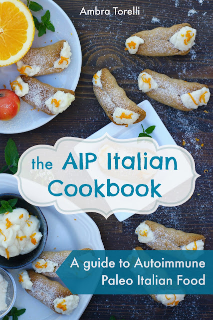 The AIP Italian Cookbook paleo autoimmune protocol