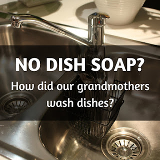 How did people wash dishes without dish soap?