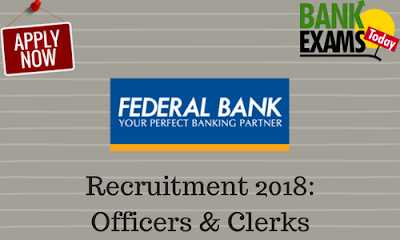 Federal Bank Officers & Clerk Recruitment Notification Out