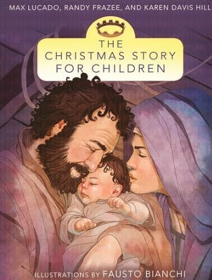 http://www.christianbook.com/the-christmas-story-for-children/max-lucado/9780310735984/pd/735982?product_redirect=1&Ntt=735982&item_code=&Ntk=keywords&event=ESRCP