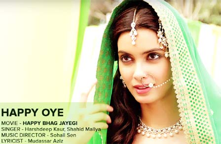 Diana Penty: Happy Oye Lyrics - Happy Bhag Jayegi