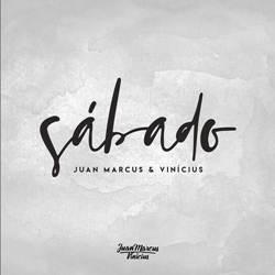 Baixar Sábado - Juan Marcus e Vinicius grátis