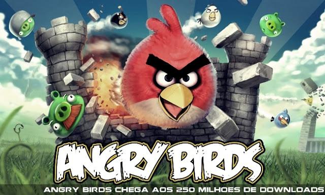 Angry+Birds Angry Birds ultrapassa os 250 milhões de downloads
