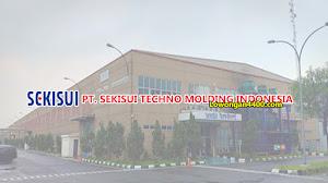 Lowongan Kerja PT Sekisui Techno Molding Indonesia (STMI) 2019
