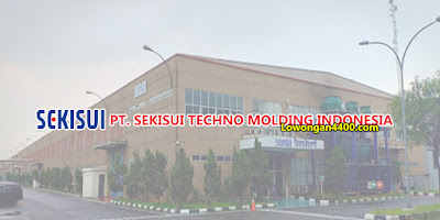 Lowongan Kerja PT Sekisui Techno Molding Indonesia (STMI) 2020