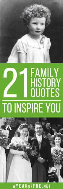 A Year of FHE // This list of 21 quotes on Family History will inspire you to start seeking out your ancestors and recording your own story. This collection has inspired words from both LDS leaders and non-lds authors, historians, and genealogists.  #familyhistory #lds #templework