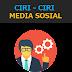 Ciri-ciri Media Sosial - 2017