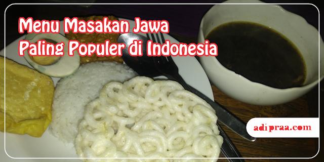 Menu Masakan Jawa Paling Populer di Indonesia | adipraa.com