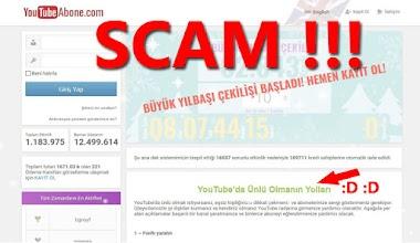 SCAM SİTE!!! youtubeabone.com DİKKAT Edin