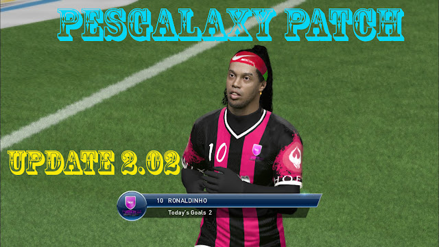 PesGalaxy Patch 2.0 | Update 2.02