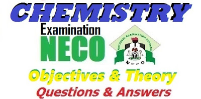 2017 NECO Chemistry OBJ Theory Essay | Questions & Answers Expo