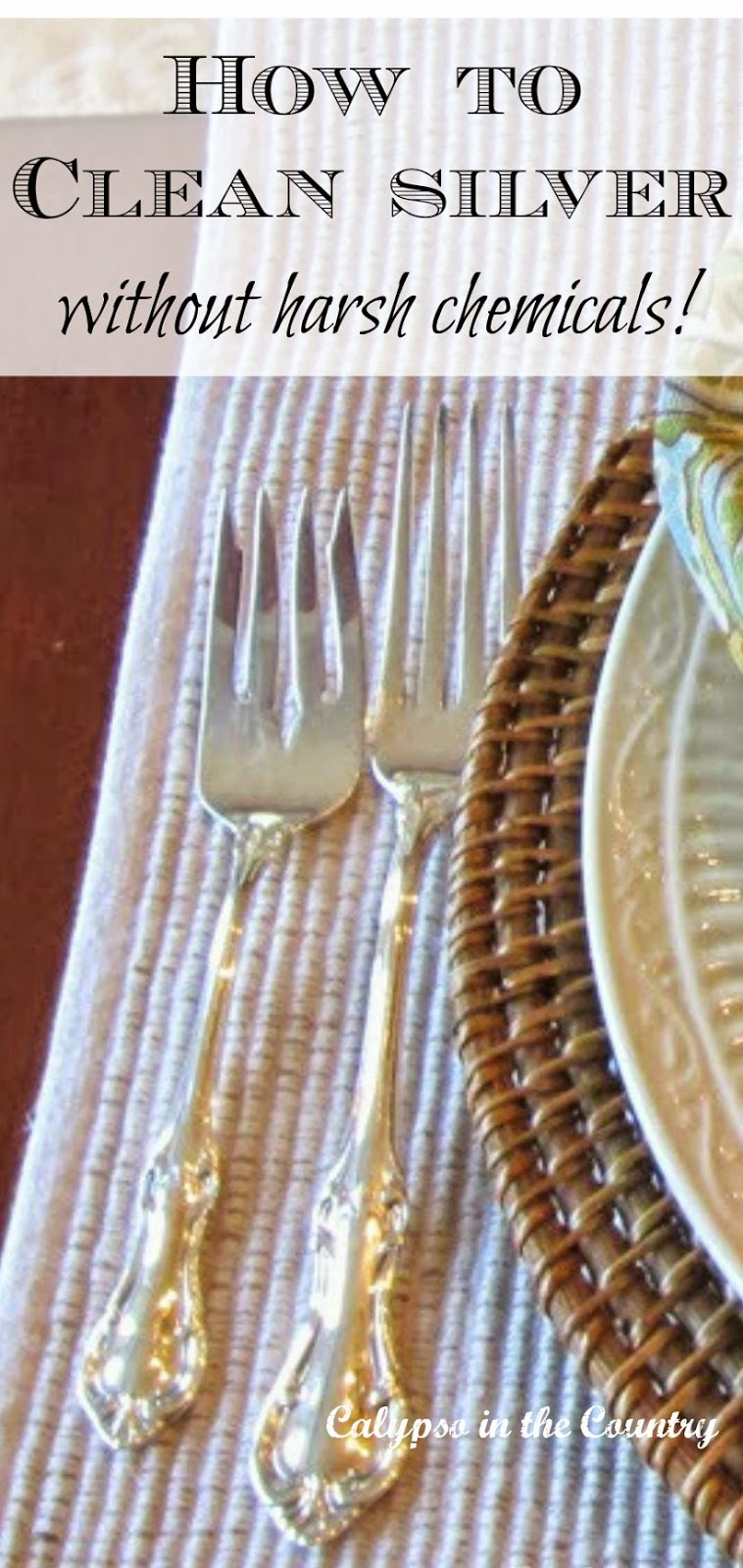 How to Clean Silver without harsh chemicals