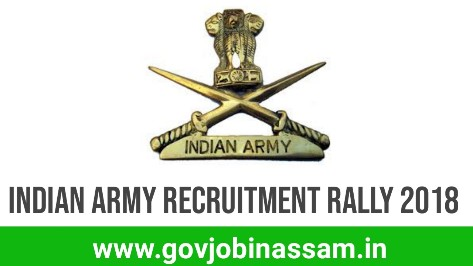Indian Army Recruitment Rally 2018,govjobinassam