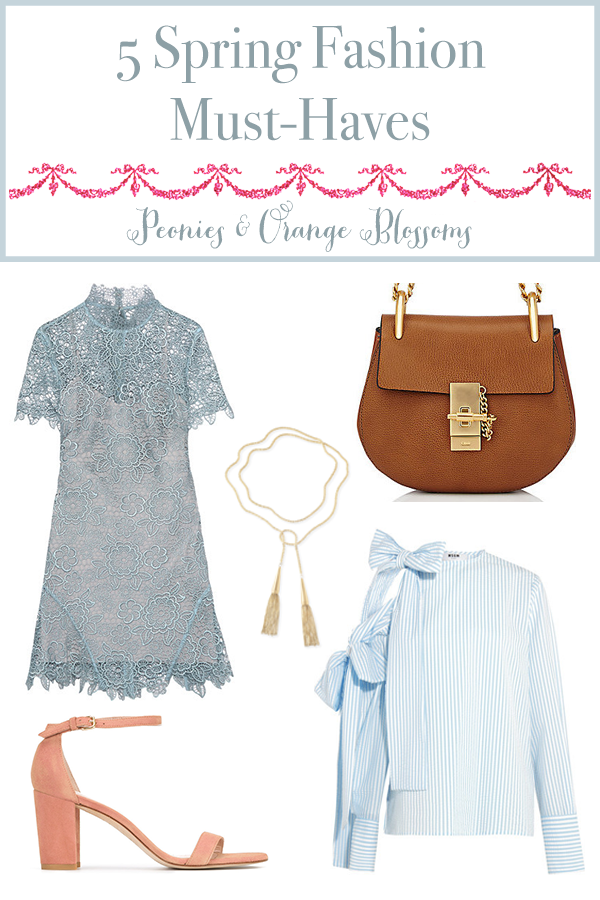 Spring Must Have Items: 5 Spring Fashion Must-Haves