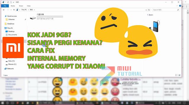 Kapasitas Internal Memory Smartphone Xiaomi Kamu Corrupt Jadi 9 GB Setelah Flashing Rom Miui 8 via Mi Flashtool? Coba Tutorial Cara Fix Berikut Ini
