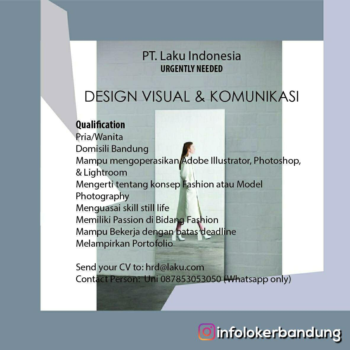 Lowongan Kerja Design Visual & Komunikasi PT. Laku Indonesna Bandung November 2018