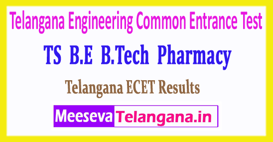 ECET Telangana Engineering Common Entrance Test TS B.E B.Tech Pharmacy Results  Download