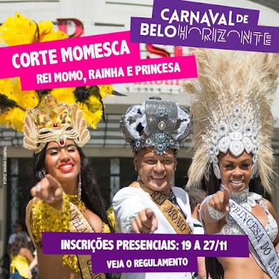 Corte Real Momesca do carnaval de Belo Horizonte 2019: INSCRIÇÕES ABERTAS!