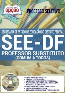 Apostila Processo Seletivo SEE do Distrito Federal - grátis vídeo aula docente Professor Substituto SEEDF