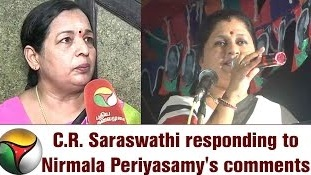 C.R. Saraswathi Slams Nirmala Periyasamy Joins OPS Team