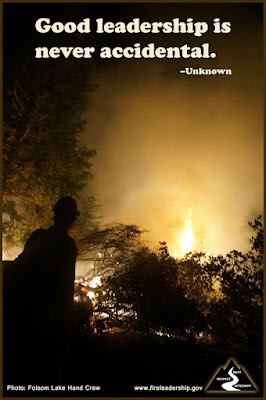 Good leadership is never accidental. - Unknown (Wildland firefighter looking at a wildfire)