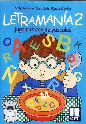 Lectoescritura: Letramania 2 - jugamos con mayusculas pdf