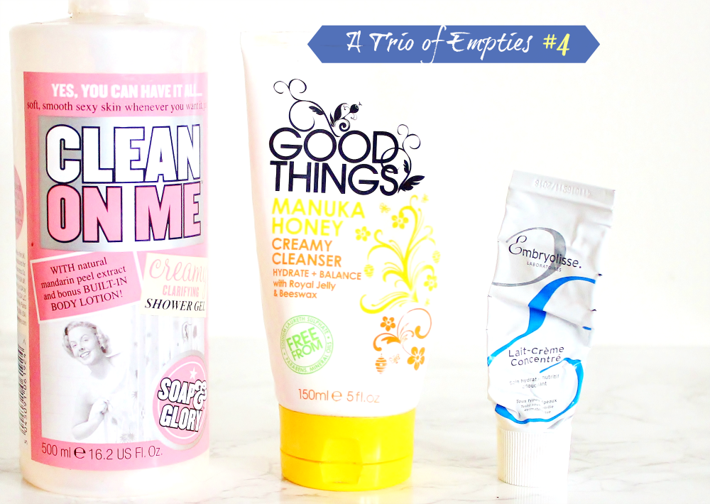 a trio of empties soap and glory body wash clean on me, good things manuka honey creamy cleanser, embryollise creme concentrate moisturiser review