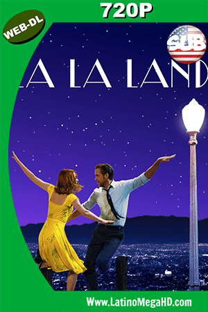 La La Land (2016) Subtitulado HD Web-Dl 720p ()