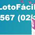 Resultado Lotofácil - Concurso 1567 (02/10/17)