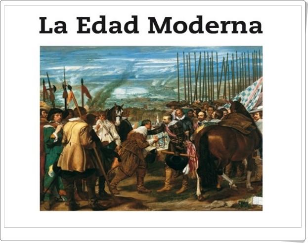 """""""La Edad Moderna"""" (Presentación de Historia de Primaria)"""