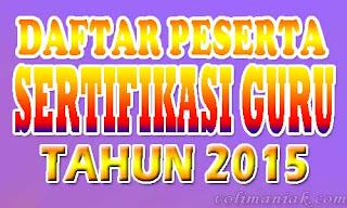 daftar peserta sertifikasi guru tahun 2015