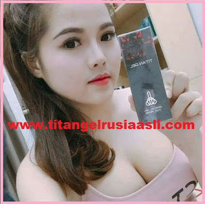 titan gel asli made in rusia