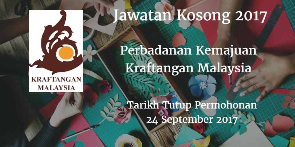 Jawatan Kosong Perbadanan Kemajuan Kraftangan Malaysia 24 September 2017