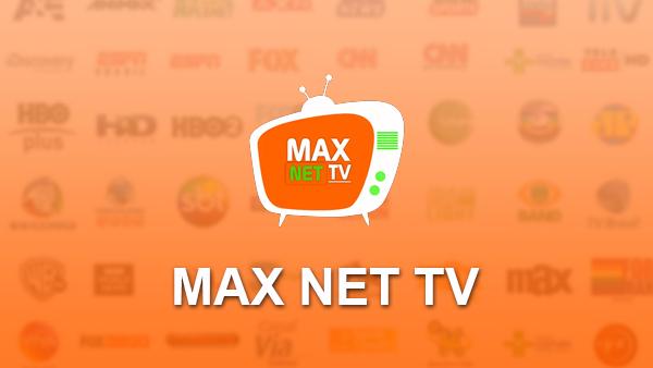MAX NET TV v4.0 APK – Assista mais de 124 canais de TV no Android totalmente grátis confiram - 23/05/2018