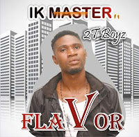 http://www.g4celeb.com/2017/08/fresh-music-download-flavor-by-ik.html