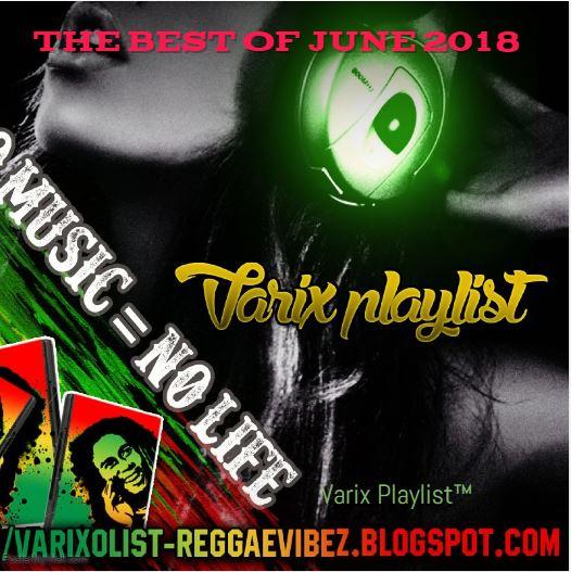 Varix Playlist Official Music Blog: 2018