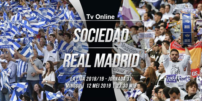 live streaming la liga spanyol real sociedad vs real madrid 12 mei 2019