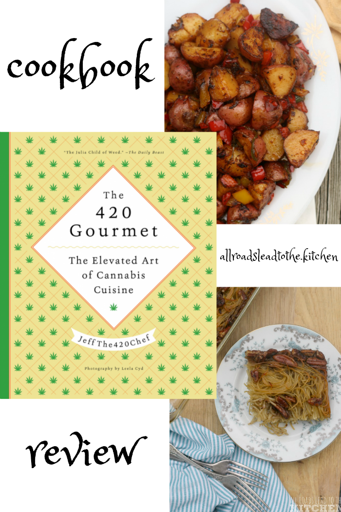 The 420 Gourmet: Cookbook Review + Five-Pepper Blazed Potatoes Recipe