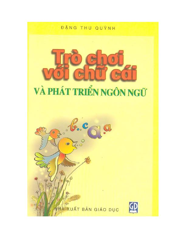 Trò chơi với chữ cái và phát triển ngôn ngữ ở trẻ em – Đặng Thu Quỳnh
