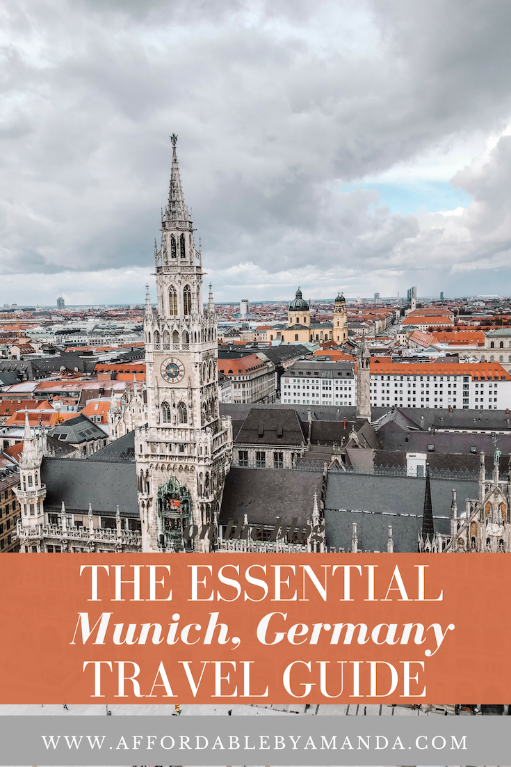 tampa blogger amanda burrows from the blog affordable by amanda shares her 2019 essential munich, germany travel guide. inside the guide you will find where to eat in munich, where to stay in munich, how to get around in the city, what to do in munich and the importance of using euros.