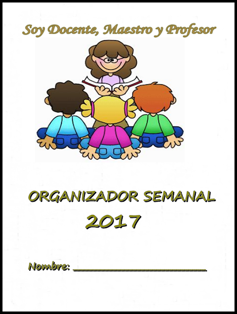 ORGANIZADOR SEMANAL PARA IMPRIMIR 2017